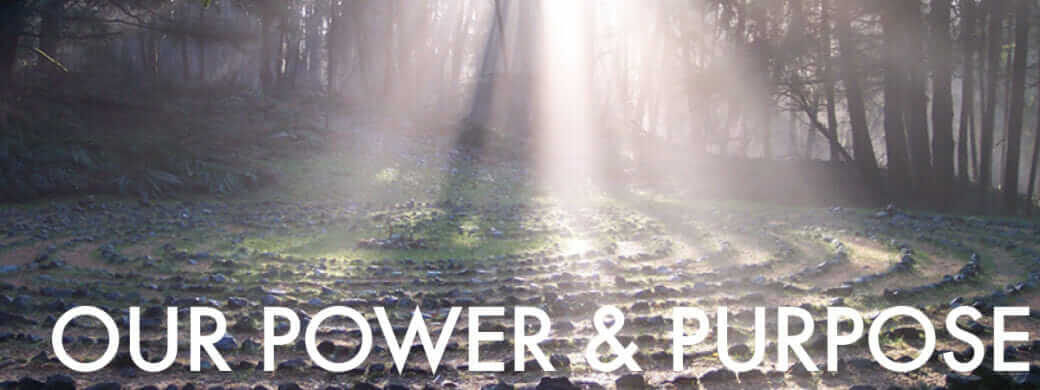 Our Power & Purpose