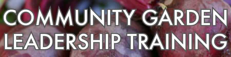 Community Garden Leadership Training